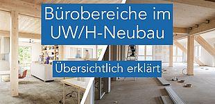 Bürobereiche im Neubau – übersichtlich erklärt