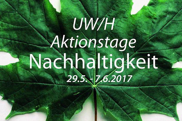 Aktionstage Nachhaltigkeit an der UW/H