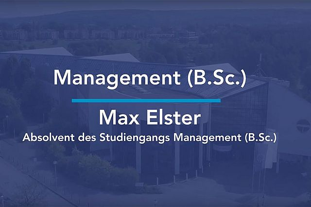Max Elster hat an der Universität Witten/Herdecke Management studiert und berichtet von seinen Erfahrungen